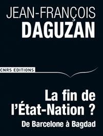 Couverture de La fin de l��tat-Nation ? De Barcelone � Bagdad